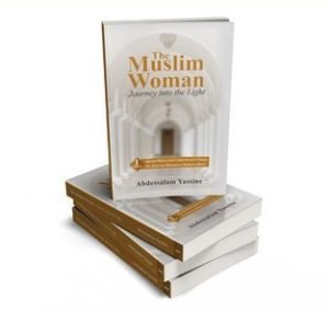 New Book: The Muslim Woman: Journey into the Light Volume1